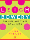 Leigh Bowery (eBook): The Life and Times of an Icon